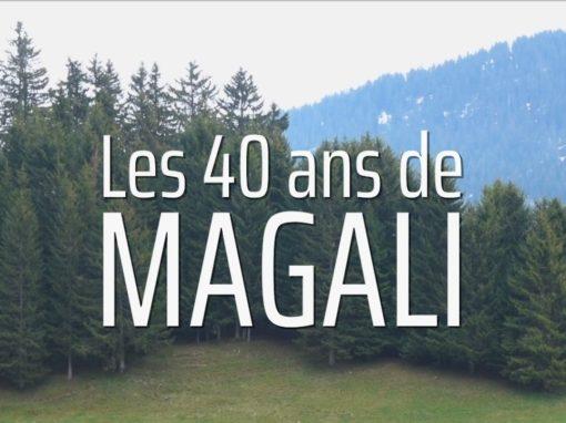 LES 40 ANS DE MAGALI